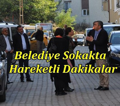 Belediye Sokakta Hareketli Dakikalar