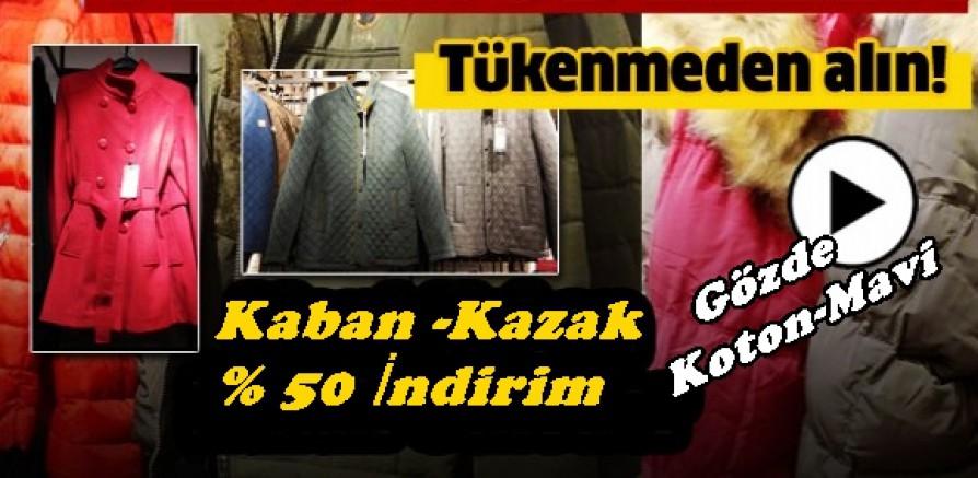 Gözde Giyimde Kaban ve Kazakta % 50 İndirim