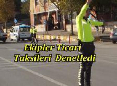 Trafik Ekipleri Ticari Taksileri Denetledi